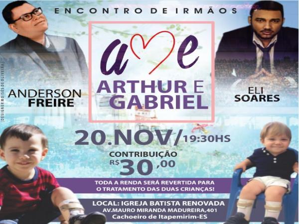 Anderson Freire e Eli Soares promovem evento em favor de duas crianças que lutam contra doença rara