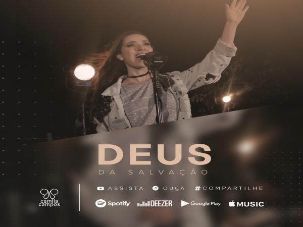 """Camila Campos lança clipe """"Deus da Salvação"""""""